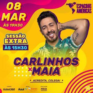 Carlinhos Maia ganha sessão extra no Espaço das Américas