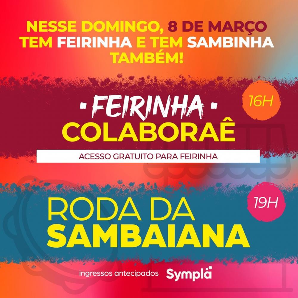 Roda de Samba e Feira Empreendedora Feminina marcam as comemorações do Dia Internacional da Mulher na Colaboraê
