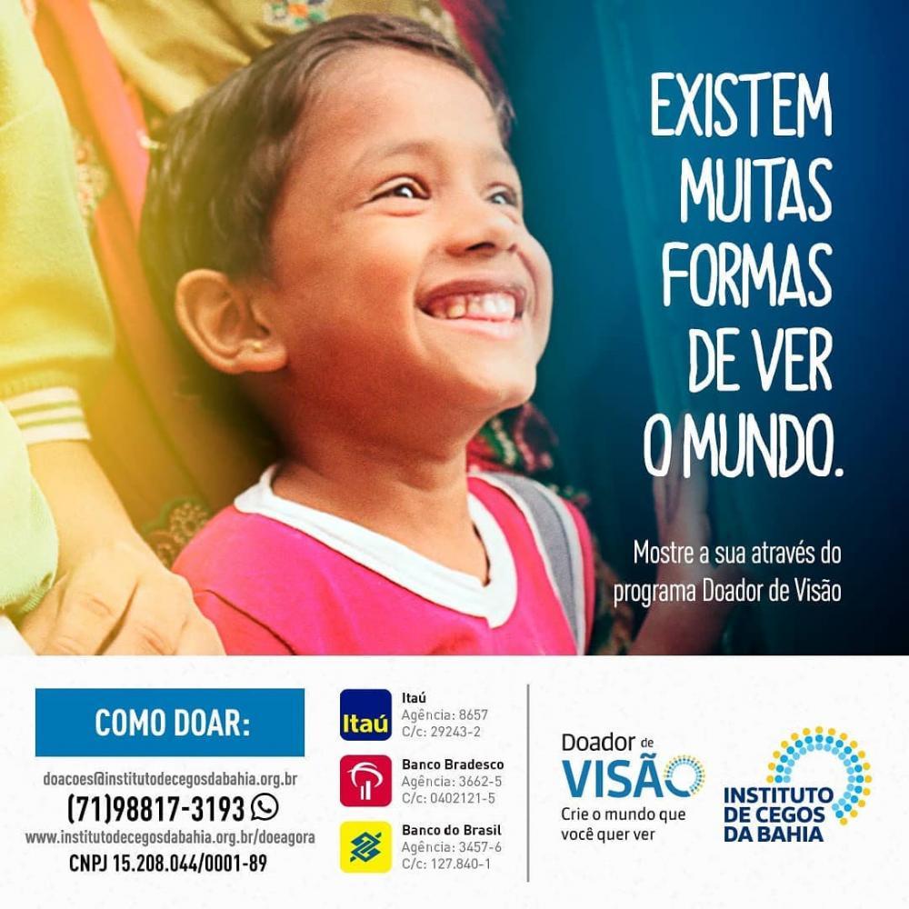 Instituto de Cegos da Bahia reforça campanha Abril Marrom com lançamento de programa de doações