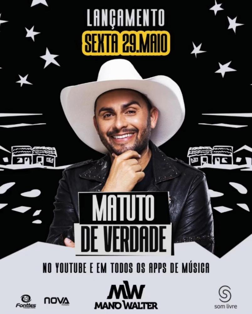 """Mano Walter lança single e clipe de """"Matuto de Verdade"""" nesta sexta-feira (29)"""