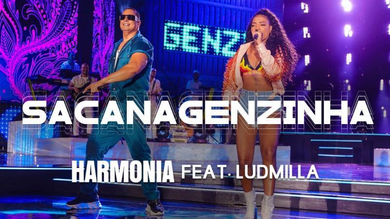 Harmonia feat. Ludmilla - Sacanagenzinha (Clipe Oficial)